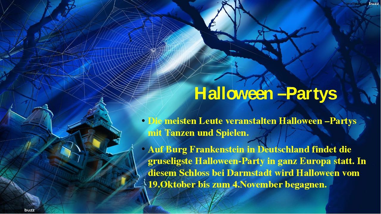 Halloween –Partys Die meisten Leute veranstalten Halloween –Partys mit Tanzen...