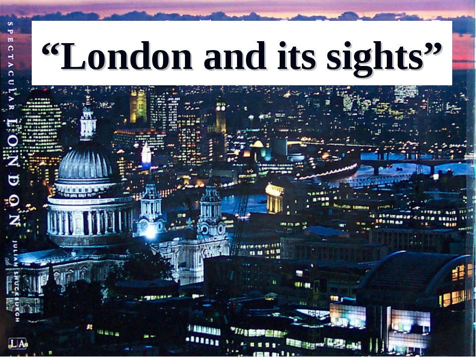 """""""London and its sights"""""""