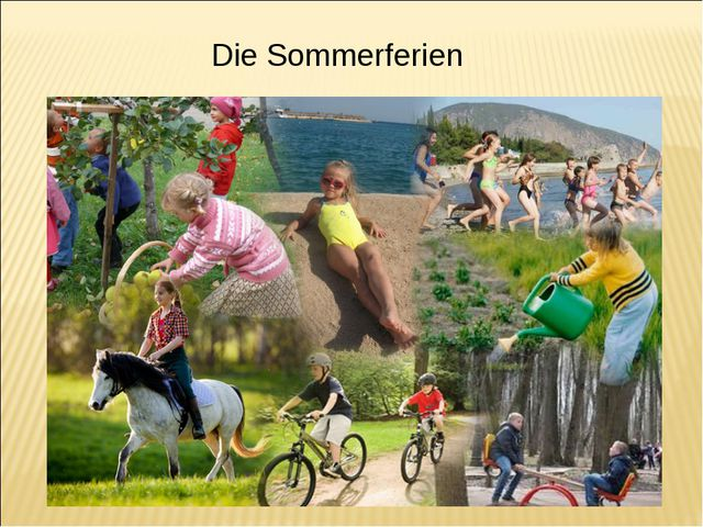 Die Sommerferien
