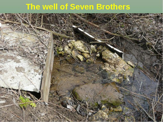 The well of Seven Brothers