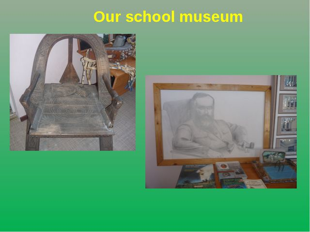 Our school museum