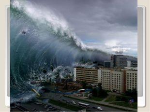 Tsunami is…