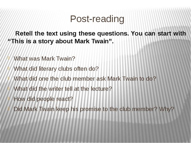 Post-reading What was Mark Twain? What did literary clubs often do? What did...