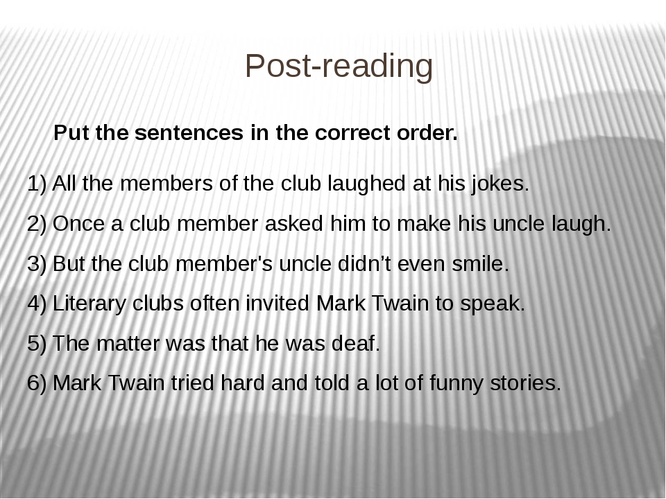 Post-reading Put the sentences in the correct order. All the members of the c...