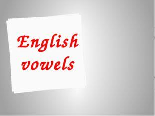 В открытом типе слога гласные буквы читаются так, как они называются в алфави