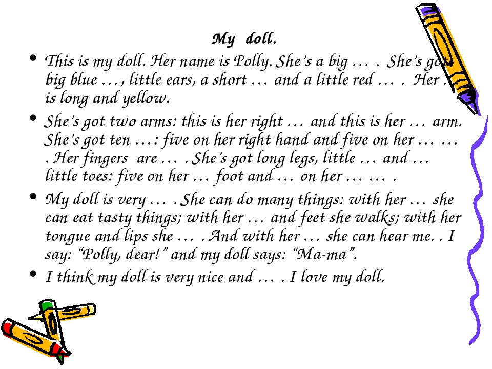 My doll. This is my doll. Her name is Polly. She's a big … . She's got big bl...