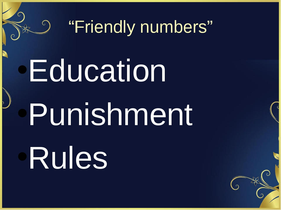 """Friendly numbers"" Education Punishment Rules"