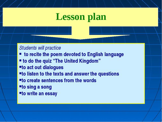 Lesson plan Students will practice to recite the poem devoted to English lang...