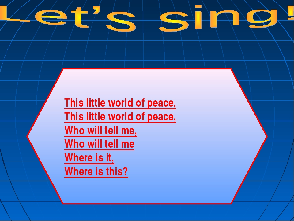 This little world of peace, This little world of peace, Who will tell me, Who...