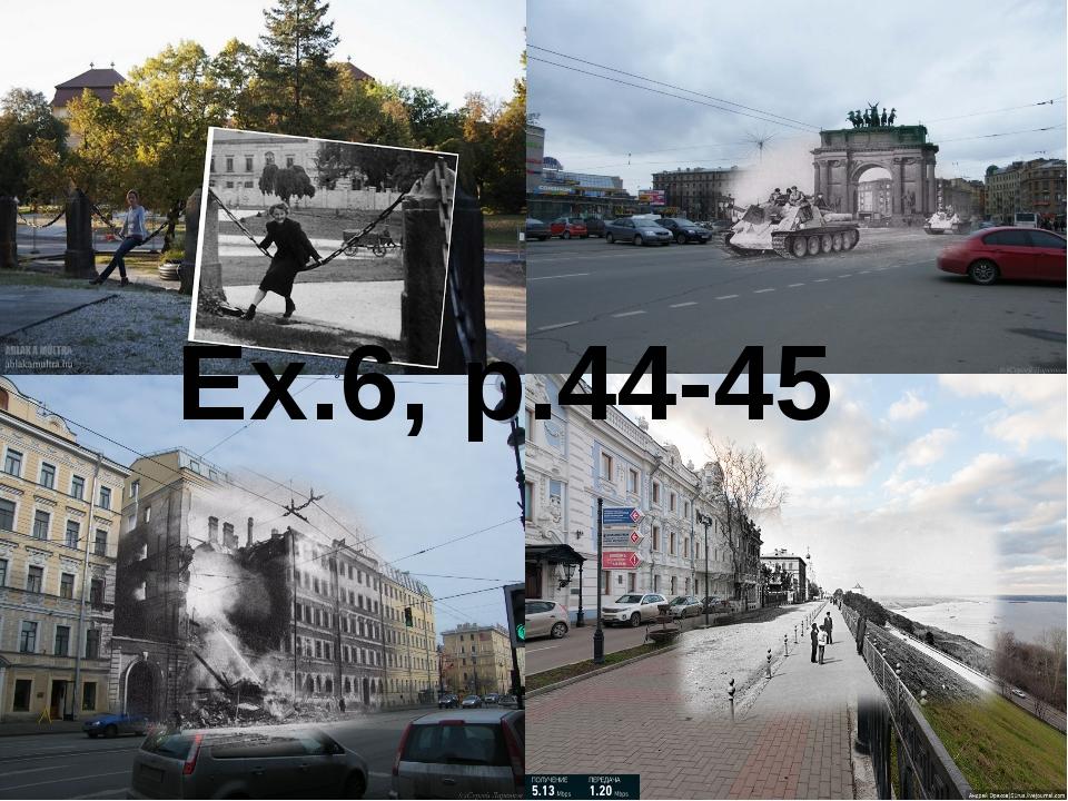 Ex.6, p.44-45