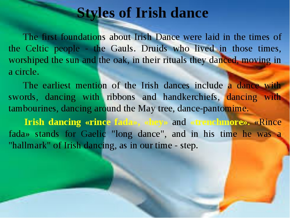 Styles of Irish dance The first foundations about Irish Dance were laid in t...