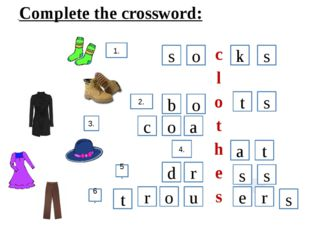 Complete the crossword: 1. 2. 3. 4. 5. 6. s o k s a o b c t s t a s r d r s