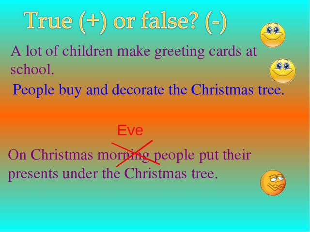A lot of children make greeting cards at school. People buy and decorate the...