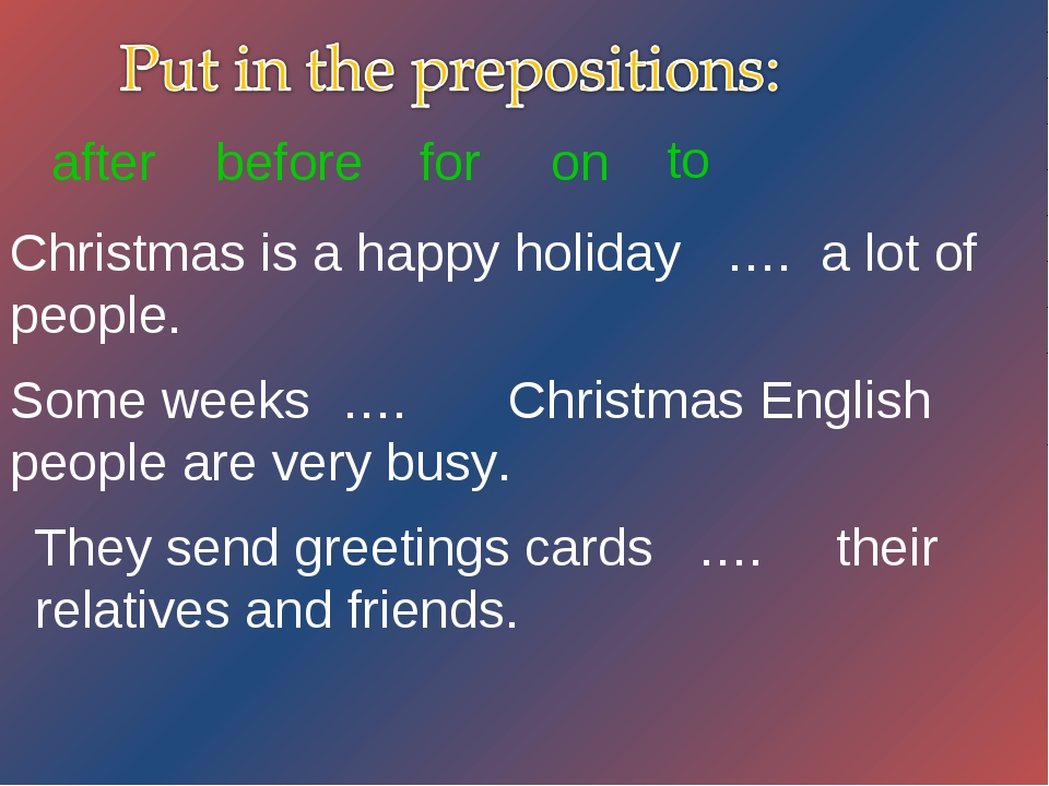Christmas is a happy holiday …. a lot of people. Some weeks …. Christmas Engl...