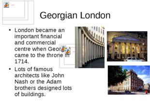 Georgian London London became an important financial and commercial centre wh