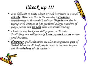 Check up !!! It is difficult to write about British literature in a small art