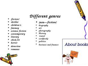 Different genres (fiction) thriller children's fantasy science fiction conte