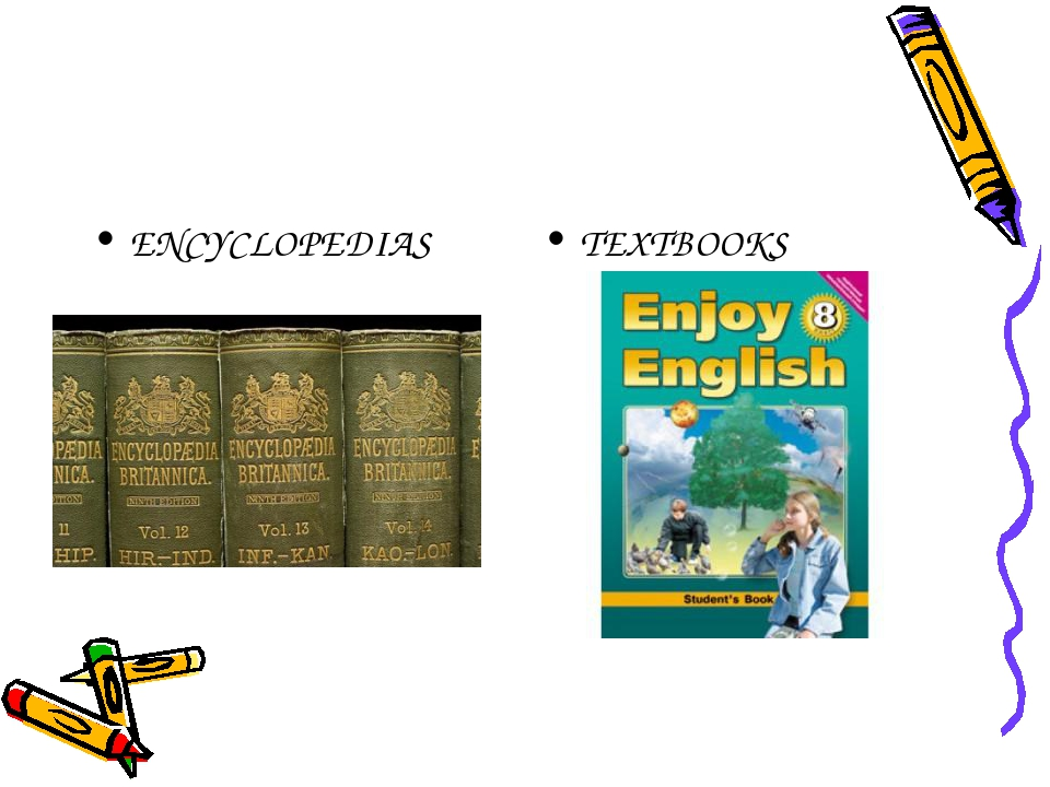 ENCYCLOPEDIAS TEXTBOOKS