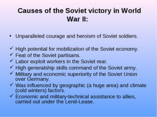 Causes of the Soviet victory in World War II: Unparalleled courage and heroi