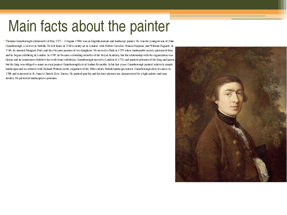 Main facts about the painter Thomas Gainsborough (christened 14 May 1727 – 2...
