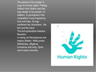 "The winner of the contest ""a Logo for human rights"" Predag Stakich from Serb"