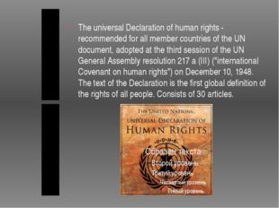 The universal Declaration of human rights - recommended for all member count