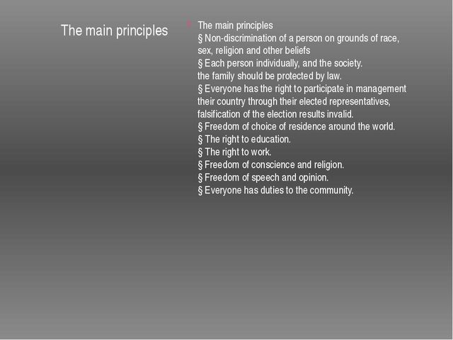 The main principles The main principles § Non-discrimination of a person on...