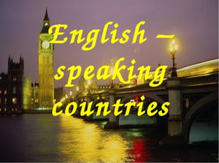 English –speaking countries