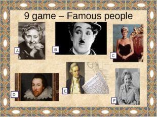 10 game – Lovely characters Arthur Conan Doyle. 4. Alan Milne Jonathan Swift
