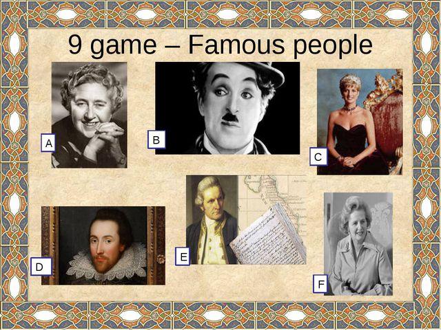 10 game – Lovely characters Arthur Conan Doyle. 4. Alan Milne Jonathan Swift...