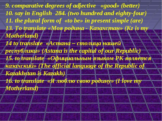 9. comparative degrees of adjective «good» (better) 10. say in English 284. (...
