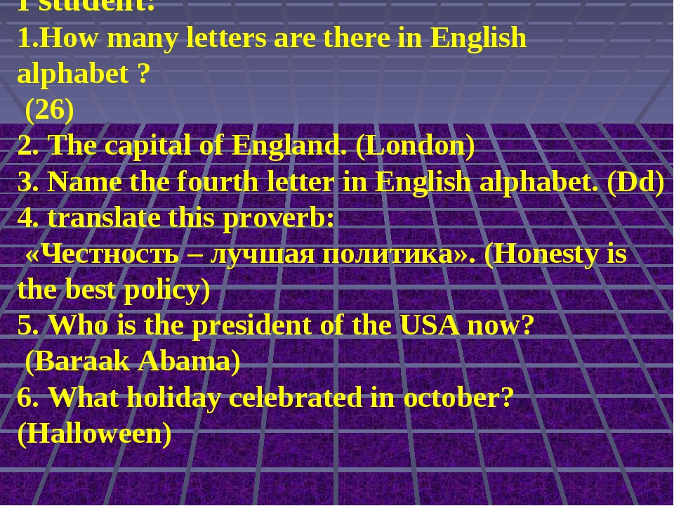 I student: 1.How many letters are there in English alphabet ? (26) 2. The cap...