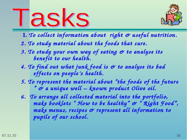 * * 1. To collect information about right & useful nutrition. 2. To study mat...