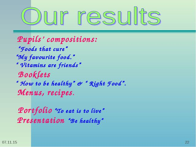 "* * Pupils' compositions: ""Foods that cure"" ""My favourite food."" "" Vitamins a..."