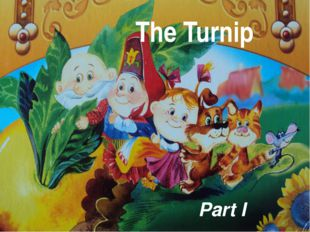 THE TURNIP The Turnip Part I