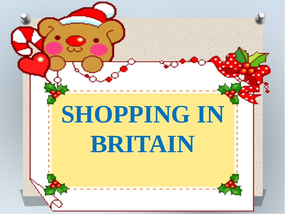 SHOPPING IN BRITAIN