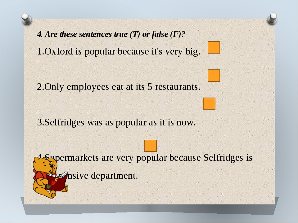 4. Are these sentences true (T) or false (F)? 1.Oxford is popular because it'...