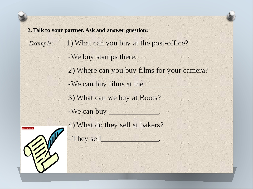 2. Talk to your partner. Ask and answer guestion: Example: 1) What can you bu...