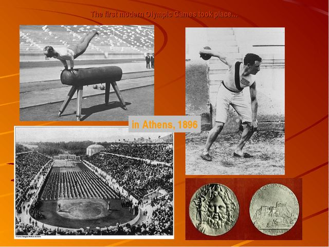 The first modern Olympic Games took place… in Athens, 1896