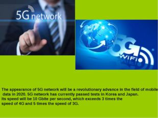 The appearance of 5G network will be a revolutionary advance in the field of
