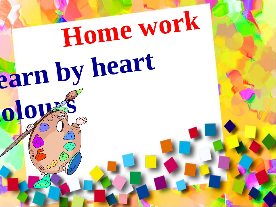 Learn by heart colours Home work
