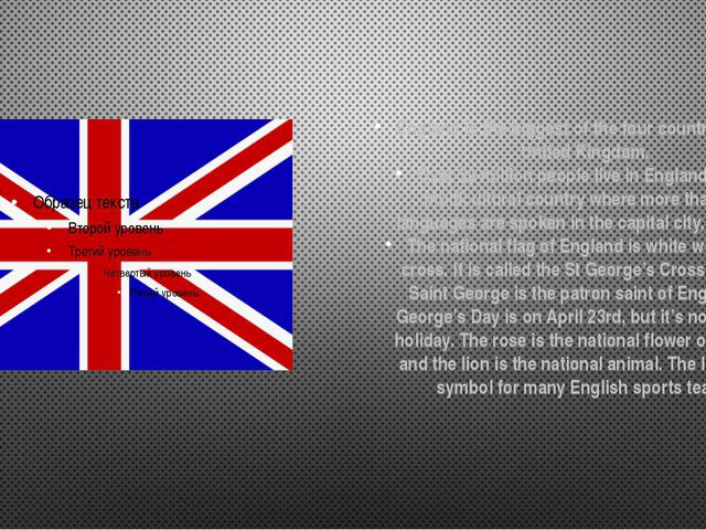 England is the biggest of the four countries in the United Kingdom. Over 50 m...