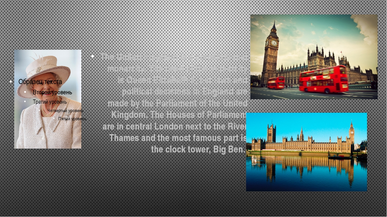The United Kingdom is a constitutional monarchy. The head of the monarchy is...