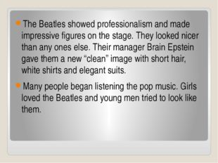 The Beatles showed professionalism and made impressive figures on the stage.