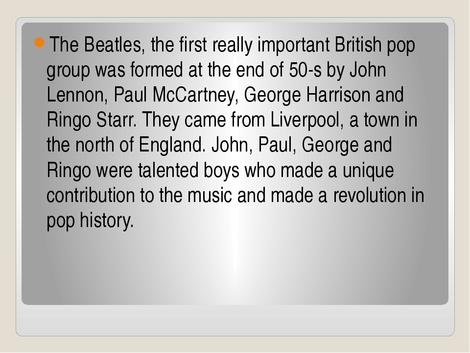 The Beatles, the first really important British pop group was formed at the e...