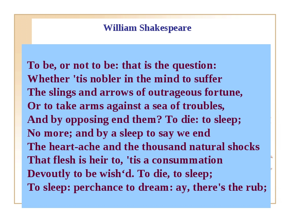To be, or not to be: that is the question: Whether 'tis nobler in the mind t...