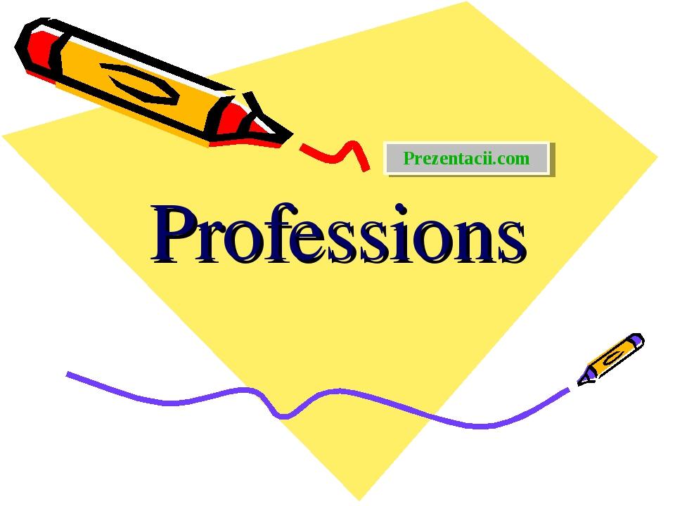 Professions Prezentacii.com