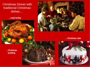 Christmas Dinner with traditional Christmas dishes… …roast turkey …Christmas