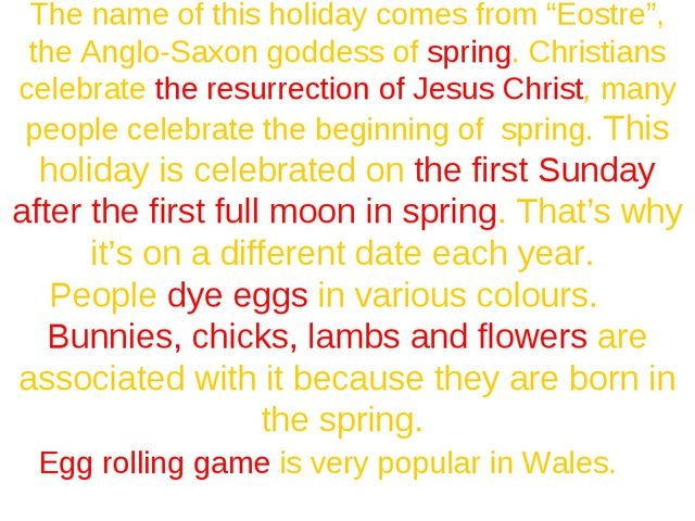 """The name of this holiday comes from """"Eostre"""", the Anglo-Saxon goddess of spri..."""
