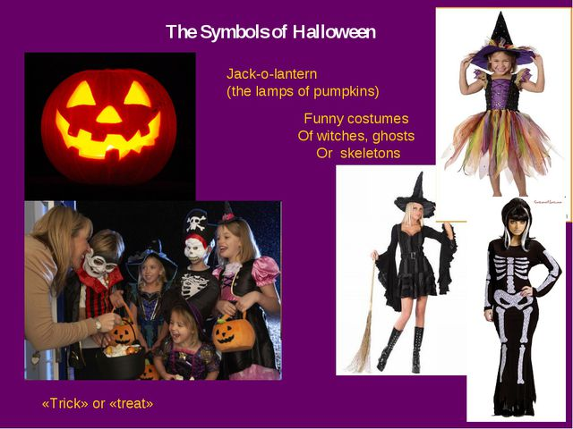 The Symbols of Halloween Jack-o-lantern (the lamps of pumpkins) «Trick» or «t...